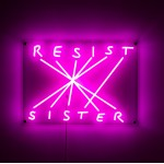 LED SIGN WITH TRANSFORMER 'RESIST-SISTER' Cm.52x38